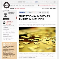 Education aux médias: anarchy in the EU » Article » OWNI, Digital Journalism