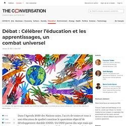 Débat : Célébrer l'éducation et les apprentissages, un combat universel