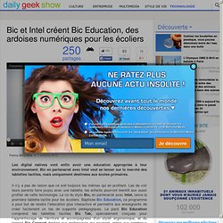 Bic et Intel créent Bic Education, des ardoises numériques pour les écoliers