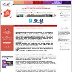 Origine et idées de base de l'Education nouvelle- CEMÉA - Site de l'association nationale