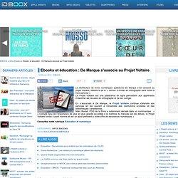 Ebooks et éducation : De Marque s'associe au Projet Voltaire