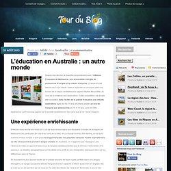 L'éducation en Australie : un autre monde - Tour du Blog