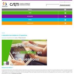L'éducation aux médias en 12 questions