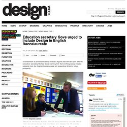 Education secretary Gove urged to Include Design in English Baccalaureate