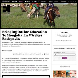 Bringing Online Education To Mongolia, In Wireless Backpacks
