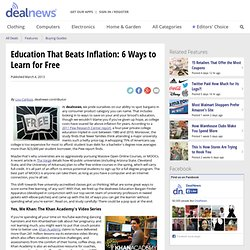 Education That Beats Inflation: 6 Ways to Learn for Free