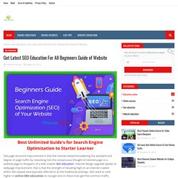 Get Latest SEO Education For All Beginners Guide of Website