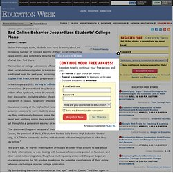 Bad Online Behavior Jeopardizes Students' College Plans