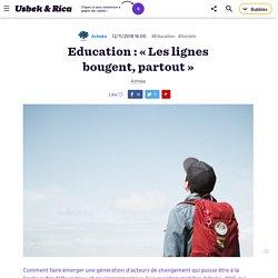 Education : « Les lignes bougent, partout »