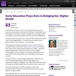 Early Education Plays Role in Bridging the 'Digital Divide'