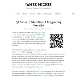 QR Codes in Education: A Burgeoning Narrative