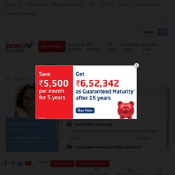 Child Education Plan Calculator by Exide Life Insurance