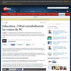 Education : l'iPad cannibaliserait les ventes de PC