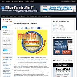 Music Education Carnival | MusTech.Net: Music Education, Music Technology, & Education!