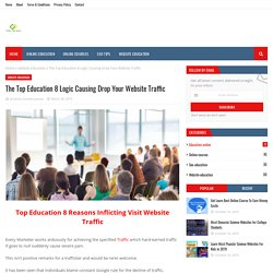 The Top Education 8 Logic Causing Drop Your Website Traffic