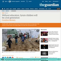 Without education, Syria's children will be a lost generation