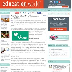 Twitter's Vine: Five Classroom Activities