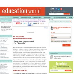 "Education World: Dr. Ken Shore: Classroom Management for ""Specials"""