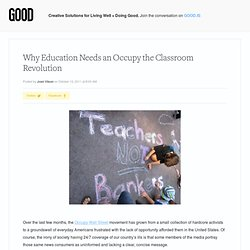 Why Education Needs an Occupy the Classroom Revolution - Education