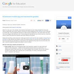 Google for Education: A Classroom mobile app and new teacher goodies
