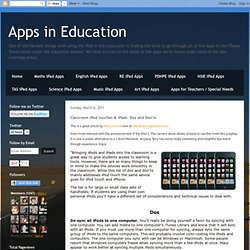 Classroom iPod touches & iPads: Dos and Don'ts