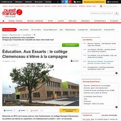 Éducation. Aux Essarts : le collège Clemenceau s'élève à la campagne