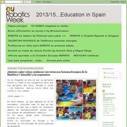 European Robotics Week Education #ERW2016: ¿Quieres saber cómo colaborar con #erw2016 Semana Europea de la Robótica ? ¡Sencillo! y te esperamos