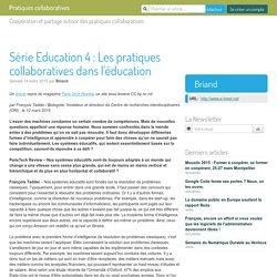 Série Education 4 : Les pratiques collaboratives dans l'éducation