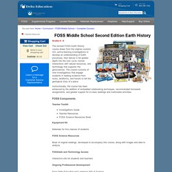 Delta Education FOSS Middle School Complete Courses - FOSS Middle School Second Edition Earth History