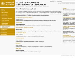 Penser l'éducation : concepts-clés - Faculté de Psychologie et des Sciences de l'Éducation - UNIGE