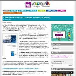 «Pas d'éducation sans confiance» (Revue de Sèvres)