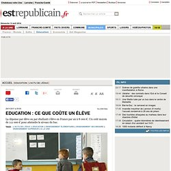 L'actu de l'éduc | Education : ce que coûte un élève