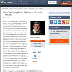 What's Missing From Education? Critical Thinking
