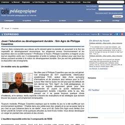 Jouer l'éducation au développement durable : Sim Agro de Philippe Cosentino