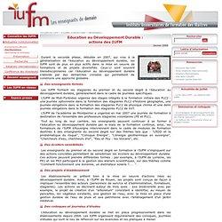Education au Développement Durable : - actions des IUFM