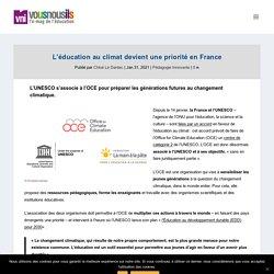 L'éducation au climat devient une priorité en France