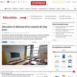 Education: le dilemme de la semaine de cinq jours