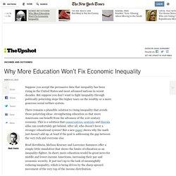 Why More Education Won't Fix Economic Inequality