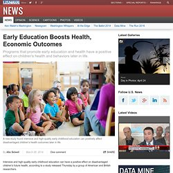 Early Education Boosts Health, Economic Outcomes