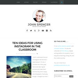 Ten Ideas for Using Instagram in the Classroom
