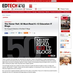 The Honor Roll: 50 Must-Read K–12 Education IT Blogs