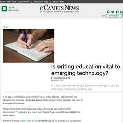 Is writing education vital to emerging technology? - eCampus News