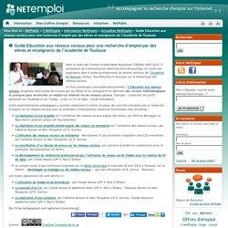 Guide Education aux réseaux sociaux pour une recherche d'emploi par des élèves et enseignants de l'Académie de Toulouse