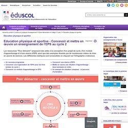 Éducation physique et sportive - EPS cycle 2 - Concevoir et mettre en œuvre un enseignement de l'EPS