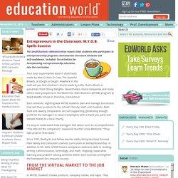 Entrepreneurs in the Classroom: M.Y.O.B. Spells Success