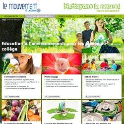 Education environnement - Classe collège - Nettoyons la nature
