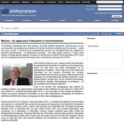 Meirieu : Un appel pour l'éducation à l'environnement