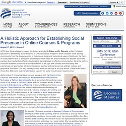A Holistic Approach for Establishing Social Presence in Online Courses & Programs