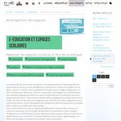 E-éducation et espaces scolaires