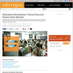 Education Everywhere: School Success Stories from Abroad
